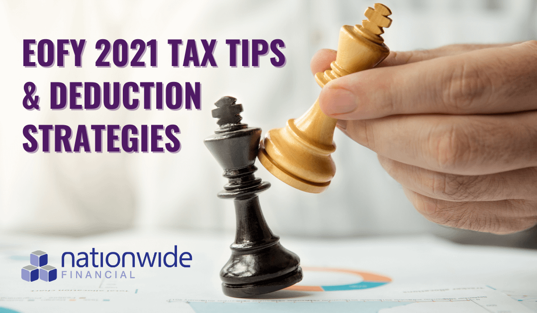 2021 TAX TIPS & DEDUCTION STRATEGIES