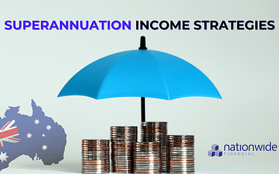 SUPERANNUATION INCOME STRATEGIES